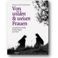 Fuchs, Krapf 2009 – Von wilden und weisen Frauen
