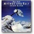 Haid 1990 – Mythos und Kult