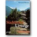 Menara 1999 – Südtiroler Urwege