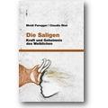 Paregger, Risé 2009 – Die Saligen