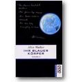 Walker 1993 – Ihr blauer Körper ist alles