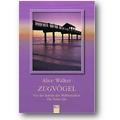 Walker 2002 – Zugvögel