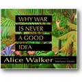 Walker, Vitale 2007 – Why war is never