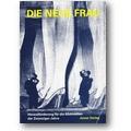 Sykora, Dorgerloh et al. (Hg.) 1993 – Die Neue Frau