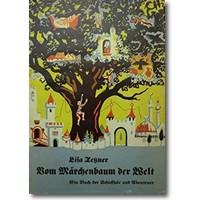 Tetzner 1929 – Vom Märchenbaum der Welt