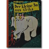 Tetzner 1952 – Der kleine Su aus Afrika