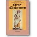 Grubitzsch, Cyrus et al. 1985 – Grenzgängerinnen