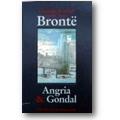 Brontë, Brontë et al. 1987 – Angria & Gondal