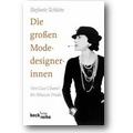 Schütte 2007 – Die grossen Modedesignerinnen