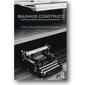 Saletnik, Schuldenfrei (Hg.) 2009 – Bauhaus construct
