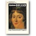 Chaussinand-Nogaret 1988 – Madame Roland