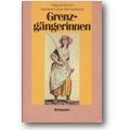 Grubitzsch, Cyrus et al. (Hg.) 1985 – Grenzgängerinnen