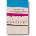 Gordimer 2008 – Beethoven war ein Sechzehntel schwarz
