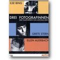 Lerch 1993, c2007 – Drei Fotografinnen