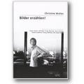 Walter 2002 – Bilder erzählen