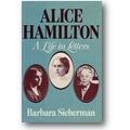 Sicherman (Hg.) 1984 – Alice Hamilton