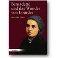 Jehle 2007 – Bernadette und das Wunder