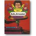 Duras 1972 – Ach, Ernesto