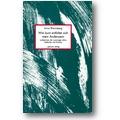 Rheinsberg (Hg.) 1993 – Wie bunt entfaltet sich mein