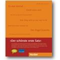 Initiative Deutsche Sprache, Stiftung Lesen (Hg.) 2008 – Der schönste erste Satz