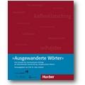 Limbach (Hg.) 2007 – Ausgewanderte Wörter