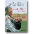 Goodall, Bekoff 2004 – Das Leben retten