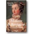 Dade 2010 – Madame de Pompadour