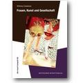 Chadwick, Rall 2013 – Frauen, Kunst und Gesellschaft