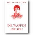 Suttner 2012 – Die Waffen nieder