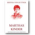 Suttner 2012 – Marthas Kinder