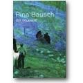 Delahaye 2007 – Pina Bausch