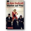 Endicott 2009 – Warten auf Pina