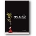Kaufmann 2012 – Pina Bausch und das Tanztheater
