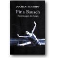 Schmidt 1999 – Pina Bausch