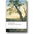 Radcliffe 1792 – The romance of the forest