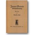 Huch 1917 – Jeremias Gotthelfs Weltanschauung
