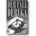Huch 1917 – Der Fall Deruga