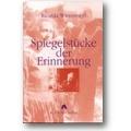 Winterswyl 2000 – Spiegelstücke der Erinnerung
