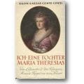 Corti 1950 – Ich, eine Tochter Maria Theresias