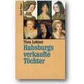 Leitner 1994 – Habsburgs verkaufte Töchter