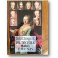 Weissensteiner 1994 – Die Töchter Maria Theresias