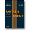 Gusner, Sander 2009 – Fantasie und Arbeit