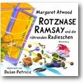 Atwood 2005 – Rotznase Ramsay und die röhrenden