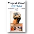 Atwood 1988 – Unter Glas