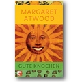Atwood 2007 – Gute Knochen