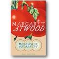 Atwood 2008 – Moralische Unordnung