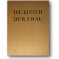 Schmidt-Beil (Hg.) 1930 – Die Kultur der Frau