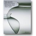 Nerdinger, Durth (Hg.) 2007 – 100 Jahre Deutscher Werkbund 1907/2007