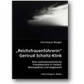Berger 2007 – Reichsfrauenführerin Gertrud Scholtz-Klink