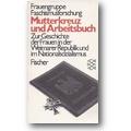 Frauengruppe Faschismusforschung (Hg.) 1981 – Mutterkreuz und Arbeitsbuch
